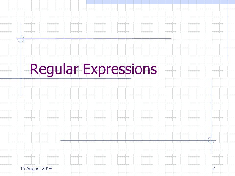 Regular Expressions vs.