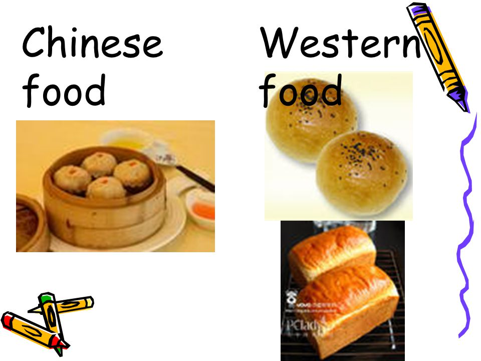 Chinese food Western food