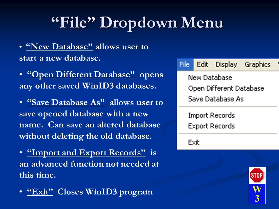 File Dropdown Menu New Database allows user to start a new database.