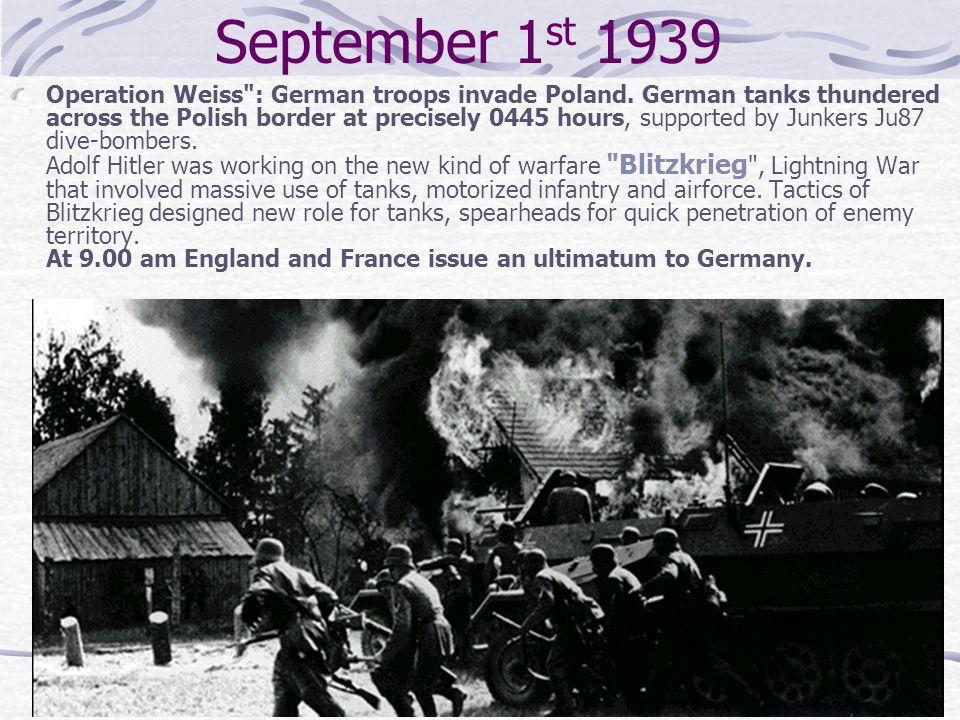September 1 st 1939 Operation Weiss