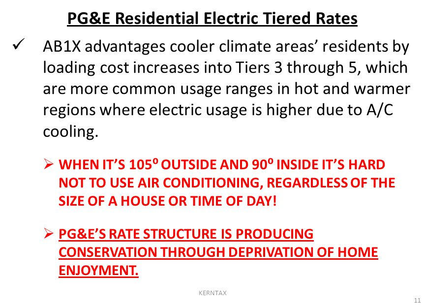 AB1X advantages cooler climate areas' residents by loading cost increases into Tiers 3 through 5, which are more common usage ranges in hot and warmer