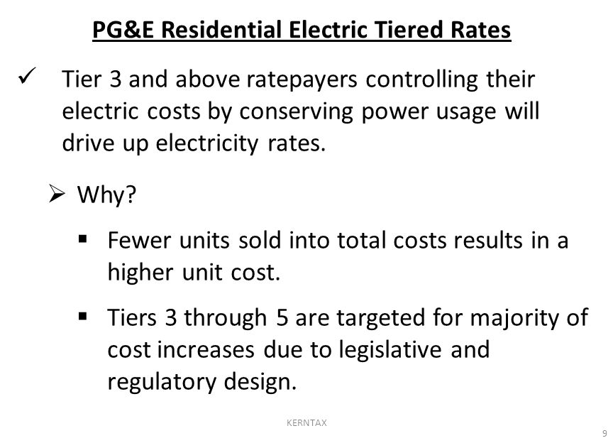 Tier 3 and above ratepayers controlling their electric costs by conserving power usage will drive up electricity rates.  Why?  Fewer units sold into