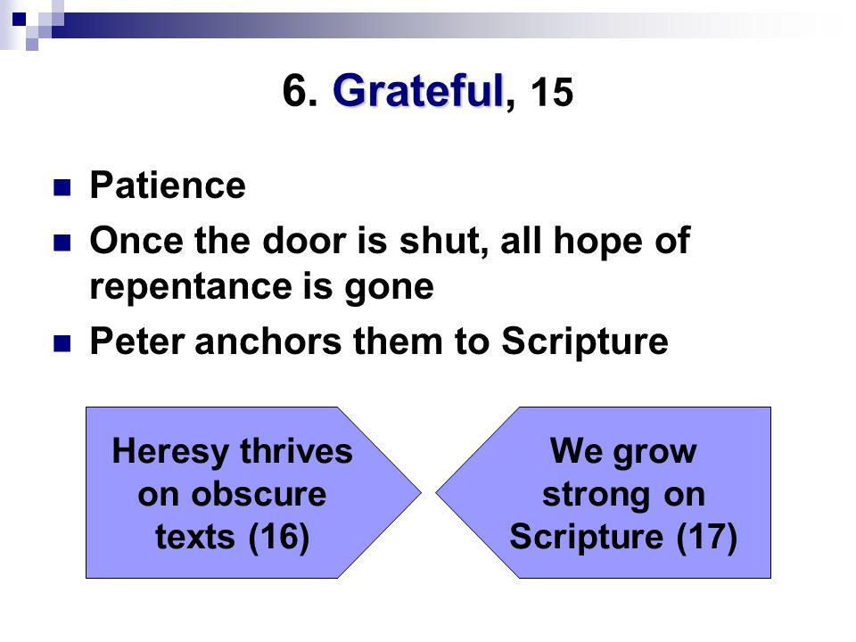 Grateful 6.