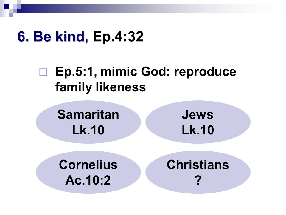 6.Be kind, 6.