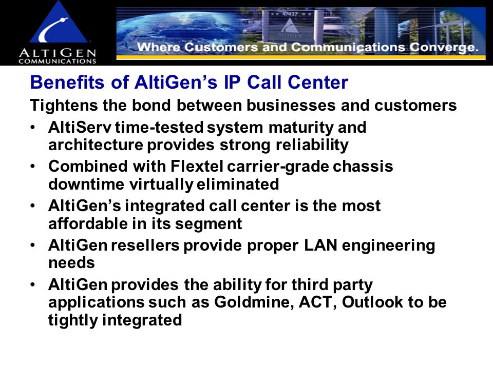 IP and AltiGen's Multimedia Call Center The First Affordable Call Center for Small-Midsize Business AltiGen Communications