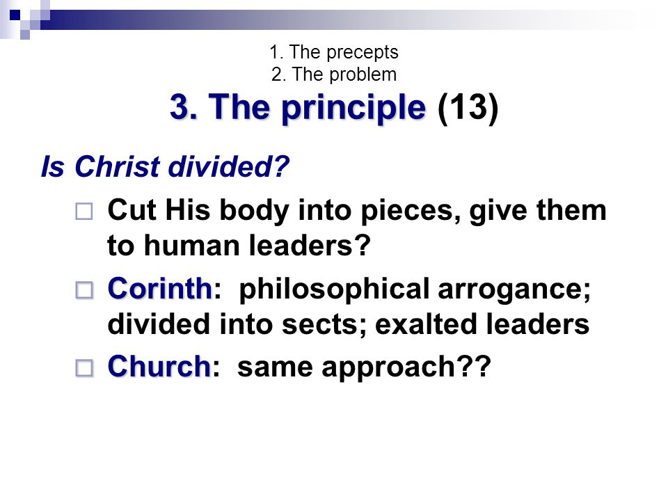 3. The principle 1. The precepts 2. The problem 3.