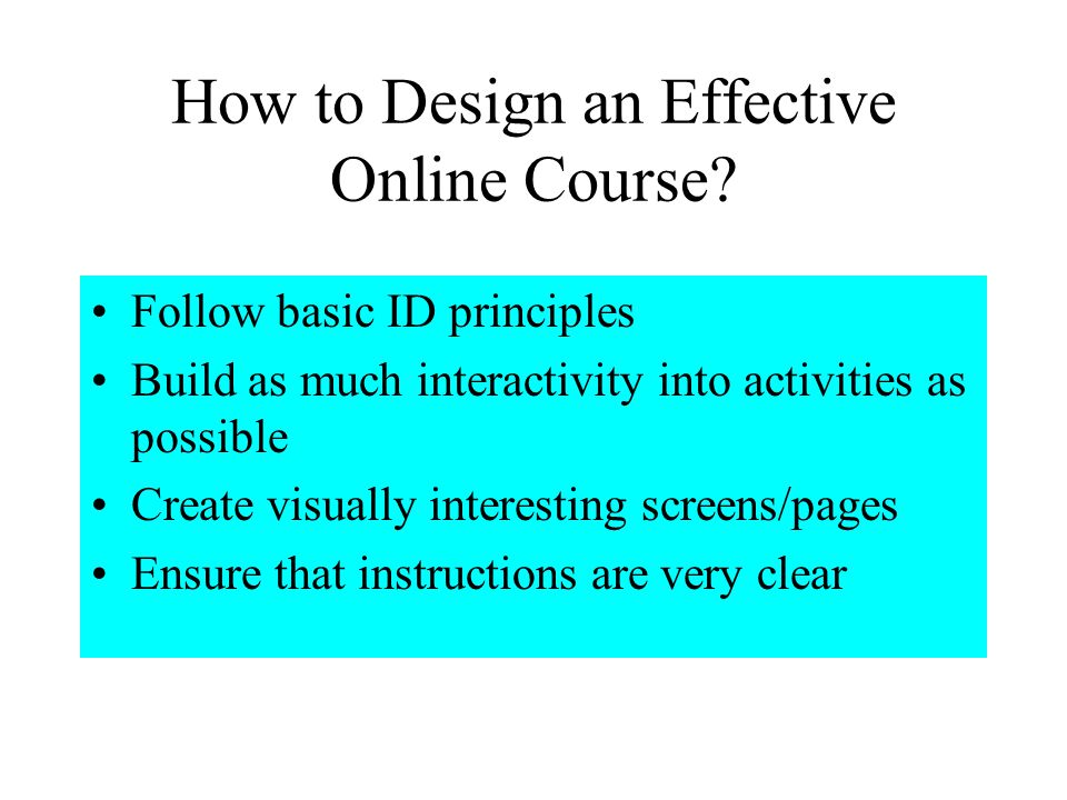How to Design an Effective Online Course.