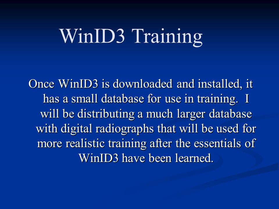 Once WinID3 is downloaded and installed, it has a small database for use in training.