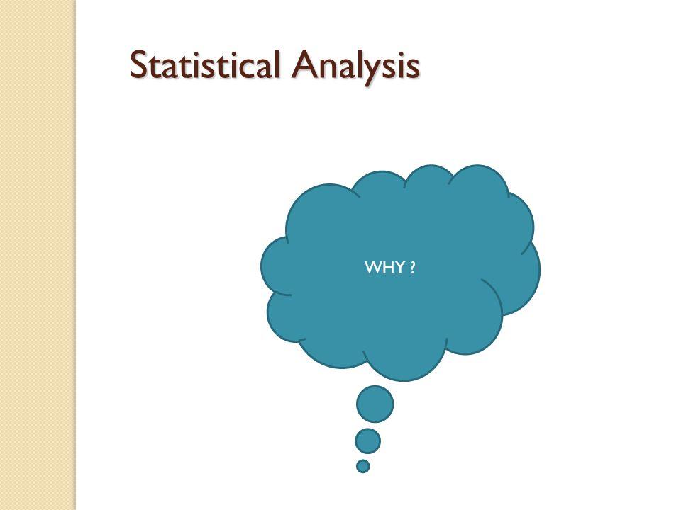Quantitative Data o Quantitative – measured using a naturally occurring numerical scale o Examples o Chemical concentration o Temperature o Length o Weight…etc.