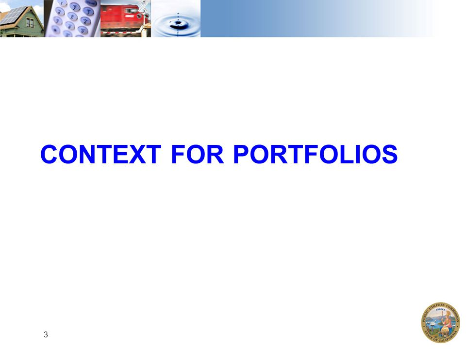CONTEXT FOR PORTFOLIOS 3