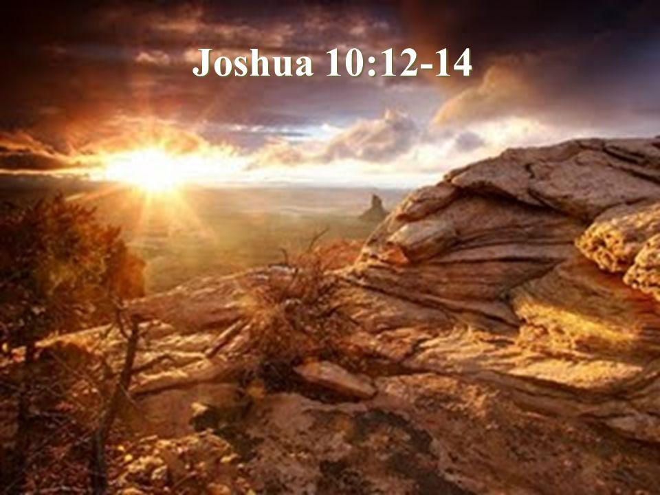 Joshua 10:12-14