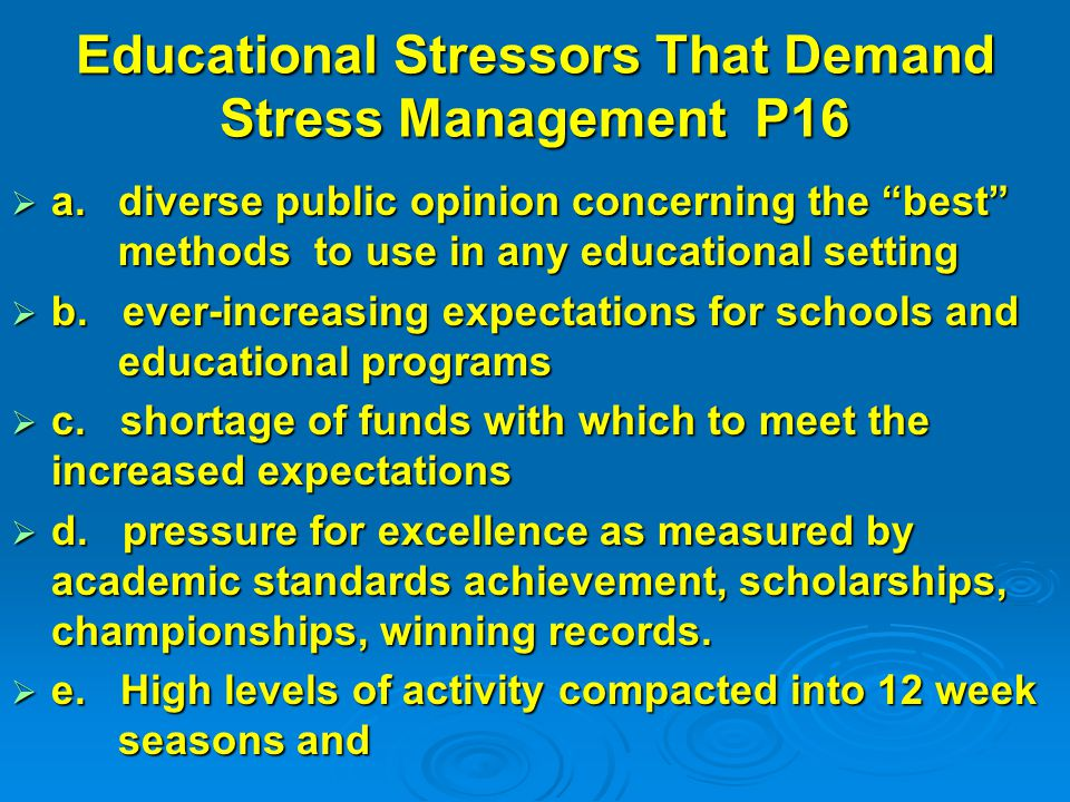 Educational Stressors That Demand Stress Management P16  a.