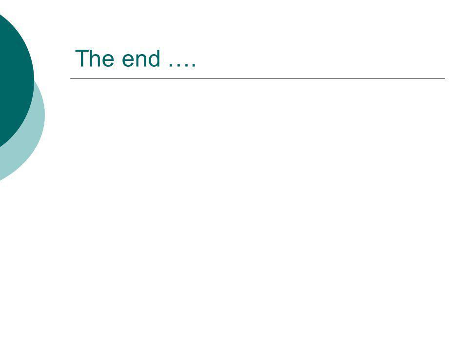 The end ….