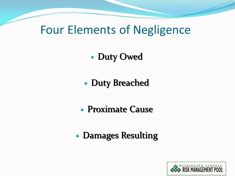Duty to Provide Safe Equipment & Facilities Discover dangerous conditions and make repairs.