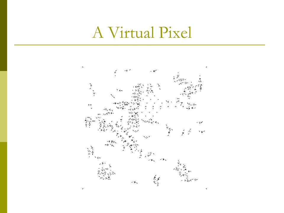 A Virtual Pixel