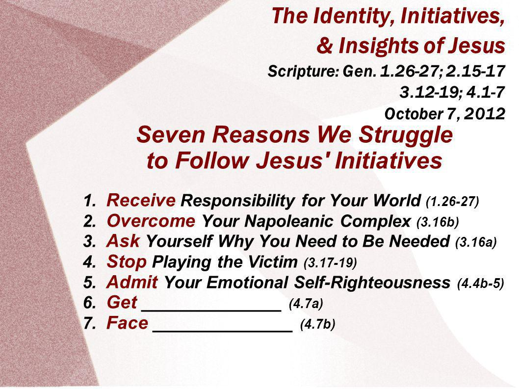 The Identity, Initiatives, & Insights of Jesus Scripture: Gen.