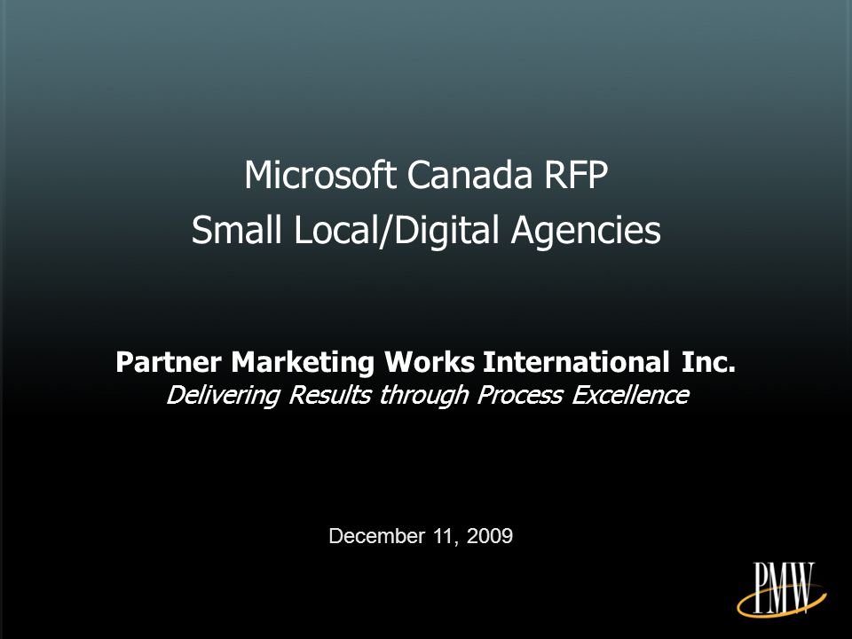 Microsoft Canada RFP Small Local/Digital Agencies Partner Marketing Works International Inc.