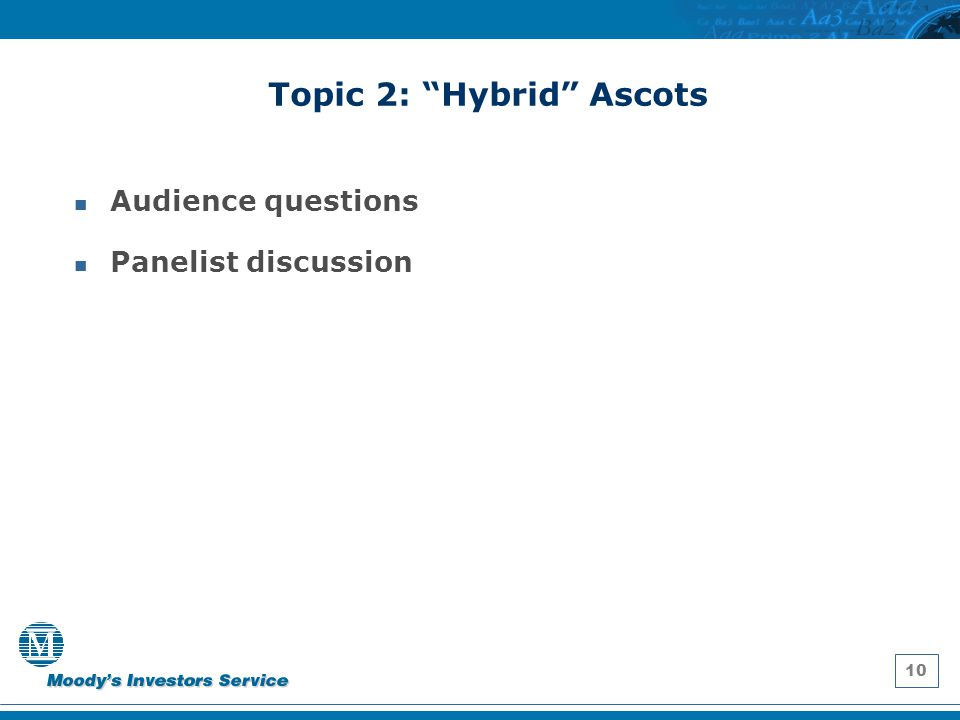 """10 Topic 2: """"Hybrid"""" Ascots Audience questions Panelist discussion"""