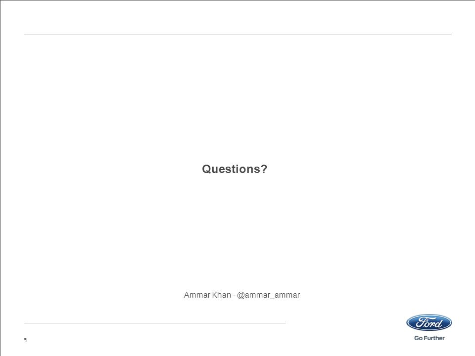 Questions? 9 Ammar Khan - @ammar_ammar