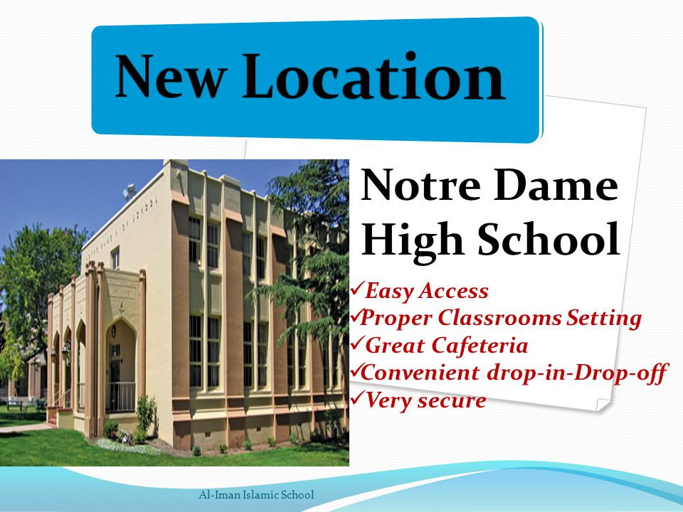 Notre Dame High School Easy Access Proper Classrooms Setting Great Cafeteria Convenient drop-in-Drop-off Very secure