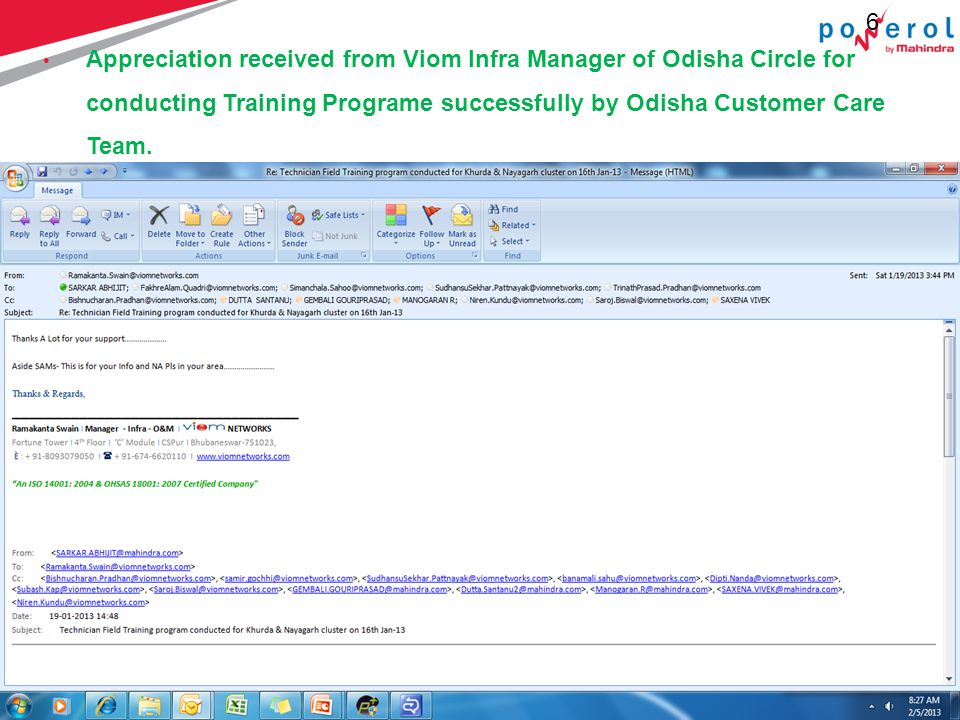 6 6 Appreciation received from Viom Infra Manager of Odisha Circle for conducting Training Programe successfully by Odisha Customer Care Team.