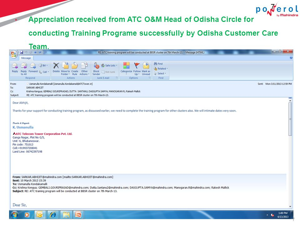 7 7 Appreciation received from ATC O&M Head of Odisha Circle for conducting Training Programe successfully by Odisha Customer Care Team.