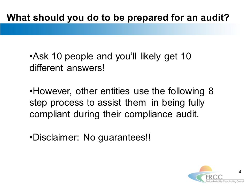What should you do to be prepared for an audit.