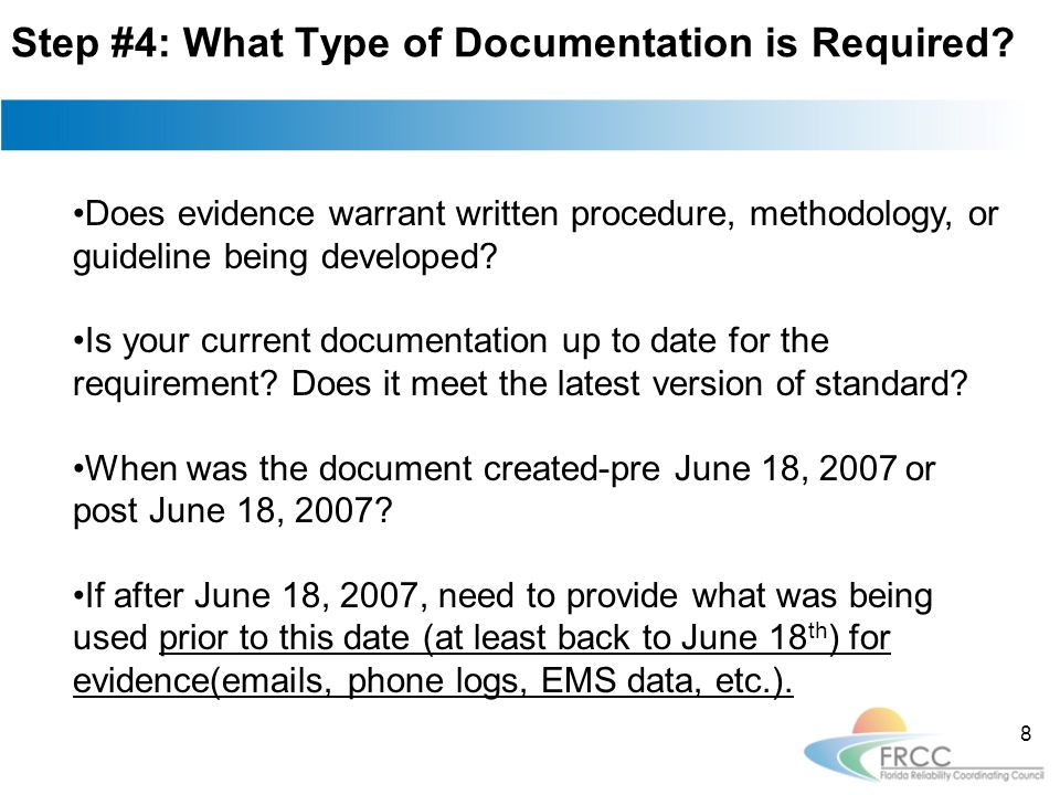 Step #5: Consider a Documentation Application It protects documents/evidence from unauthorized edits.