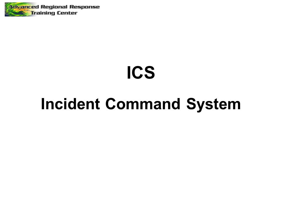 ICS Incident Command System