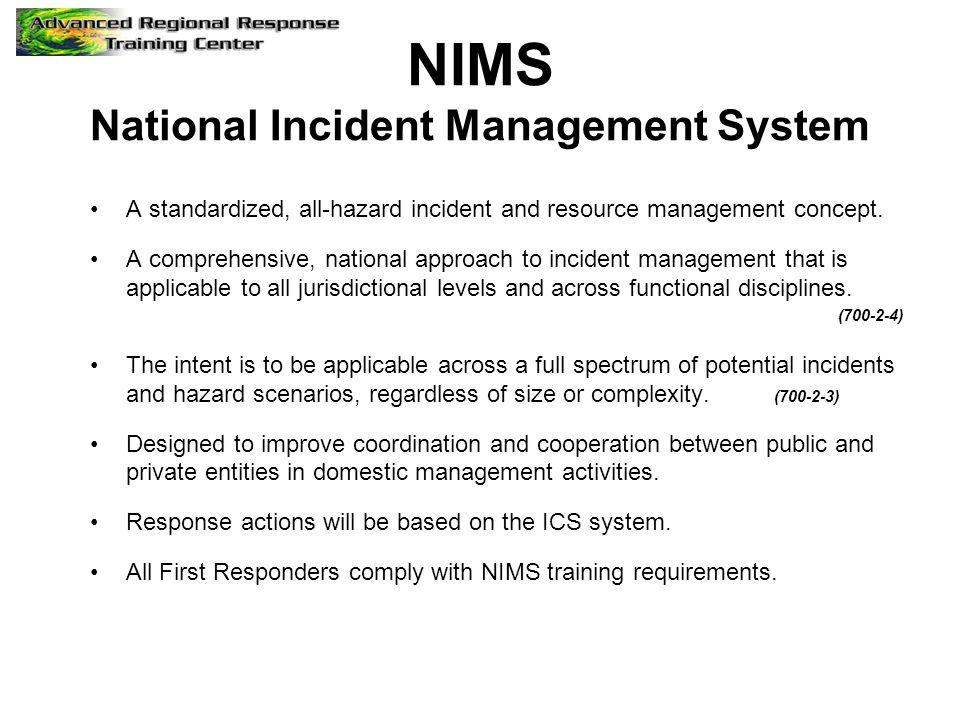 NIMS National Incident Management System Established to create uniformity: –Organization Structure (ICS) –Plans –Training/Exercises Organization –Resources –Communications/Technology