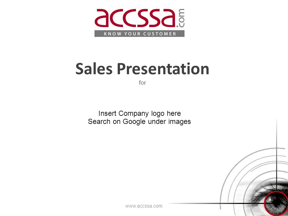 Sales Presentation for www.accssa.com Insert Company logo here Search on Google under images