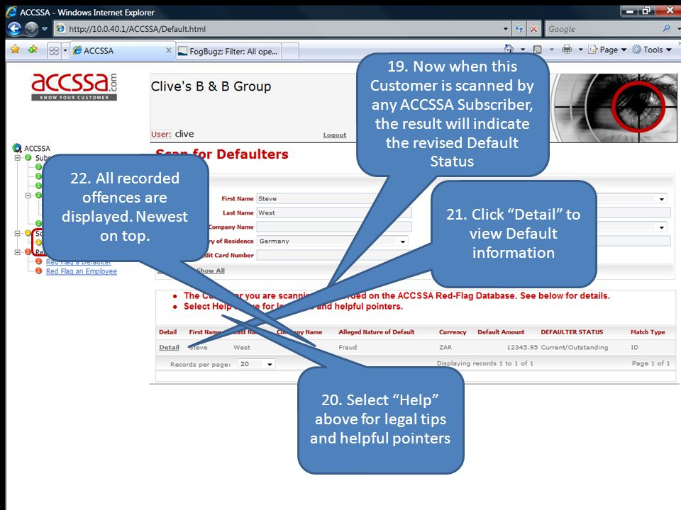 "www.accssa.com 19. Now when this Customer is scanned by any ACCSSA Subscriber, the result will indicate the revised Default Status 21. Click ""Detail"""