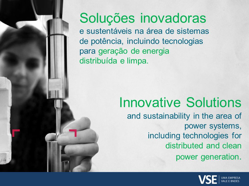 Innovative Solutions and sustainability in the area of power systems, including technologies for distributed and clean power generation.