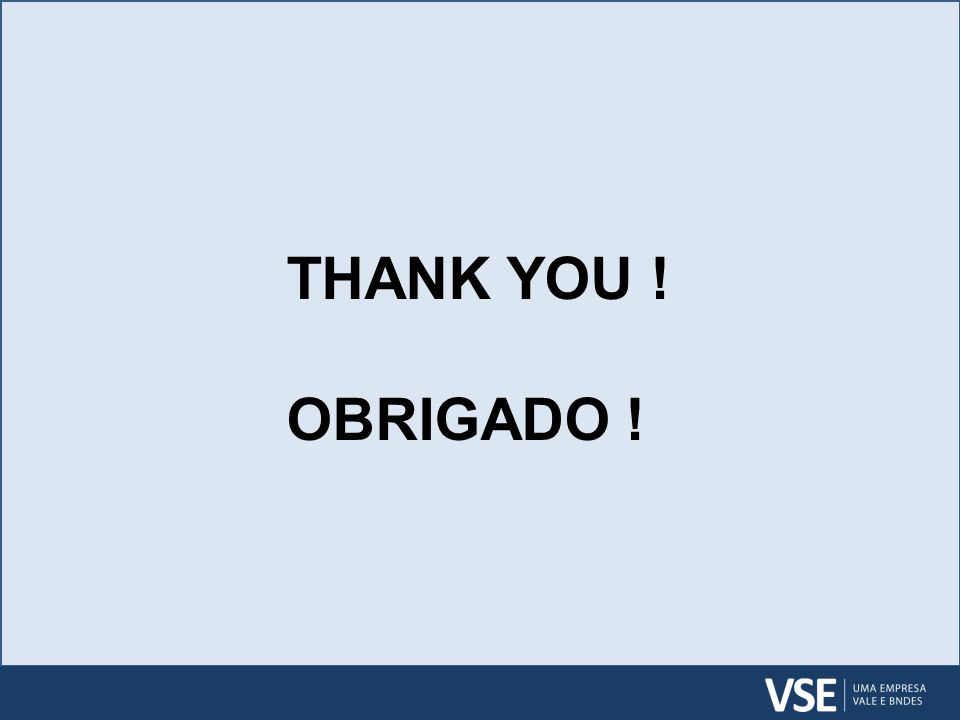 THANK YOU ! OBRIGADO !