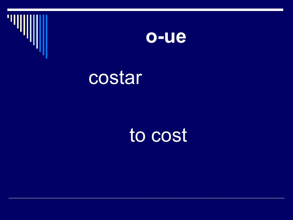 o-ue costar to cost