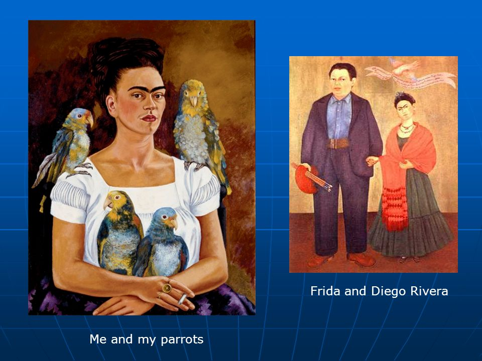 Frida and Diego Rivera Me and my parrots