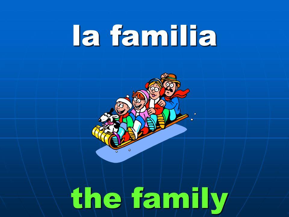 la familia the family