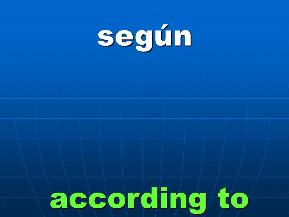 según according to
