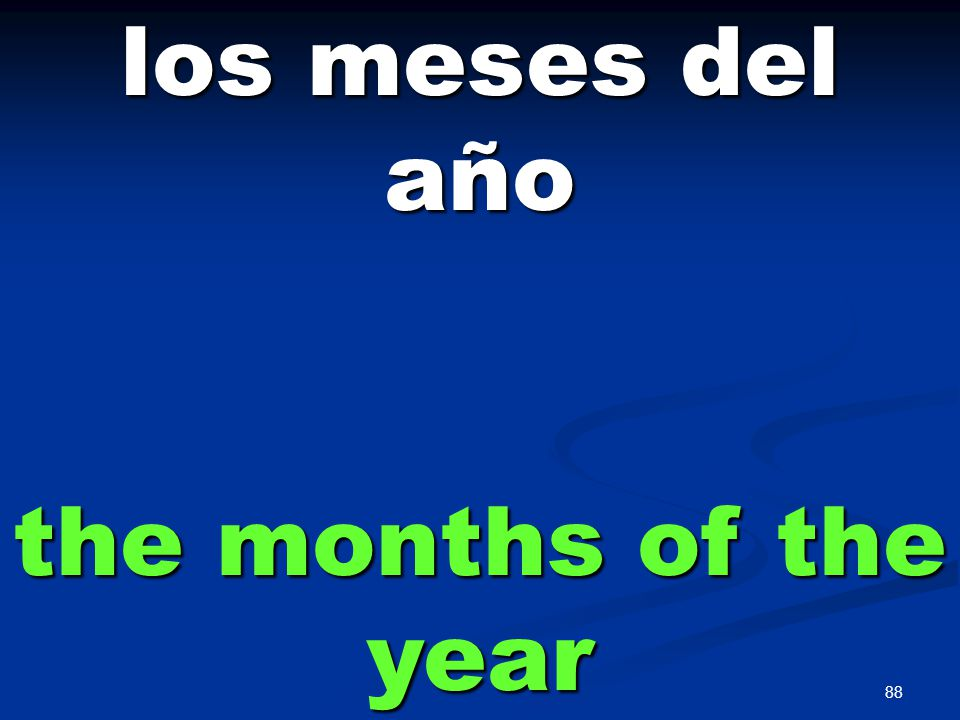 88 los meses del año the months of the year