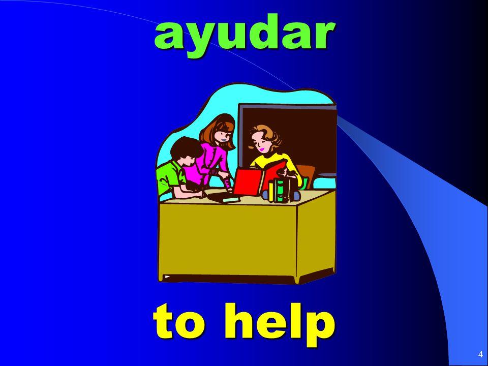 4ayudar to help