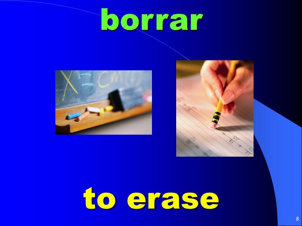 8borrar to erase