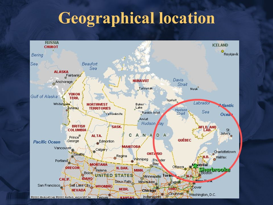 Geographical location * Sherbrooke