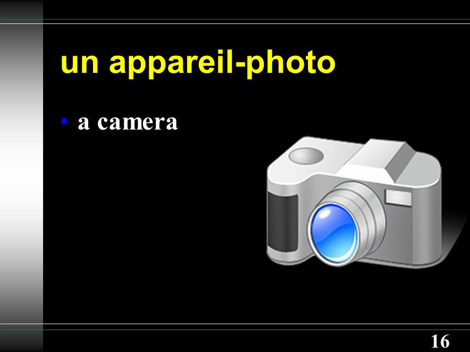 16 un appareil-photo a camera