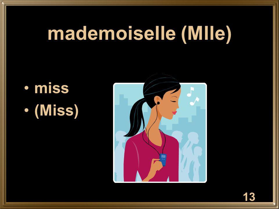 mademoiselle (Mlle) miss (Miss) 13