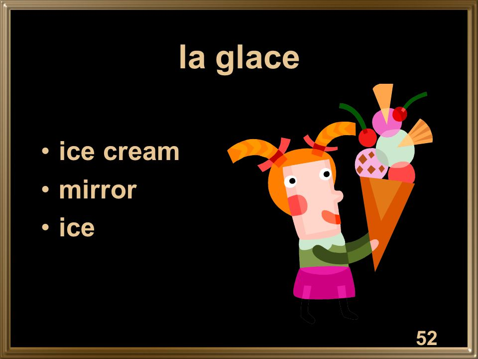 la glace ice cream mirror ice 52