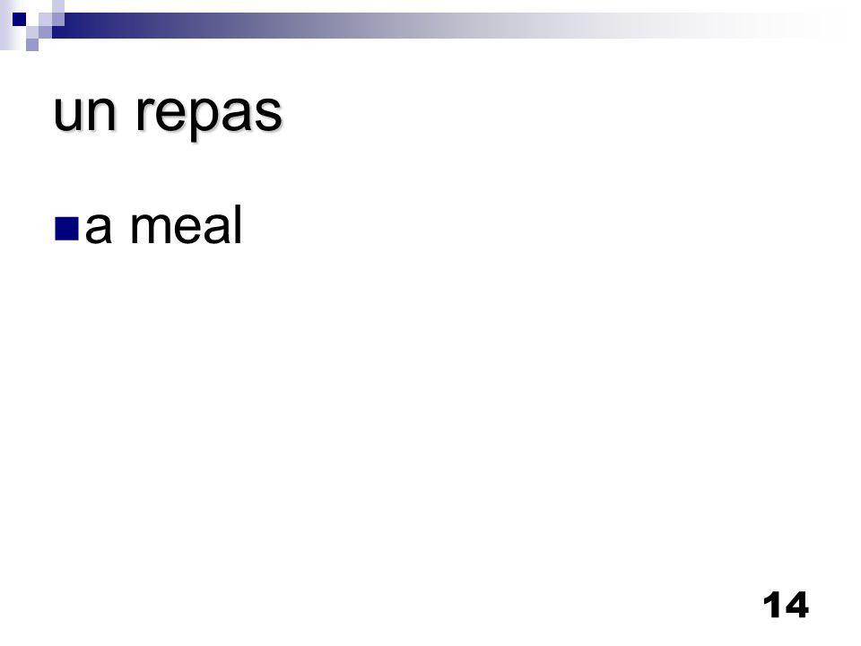 14 un repas a meal