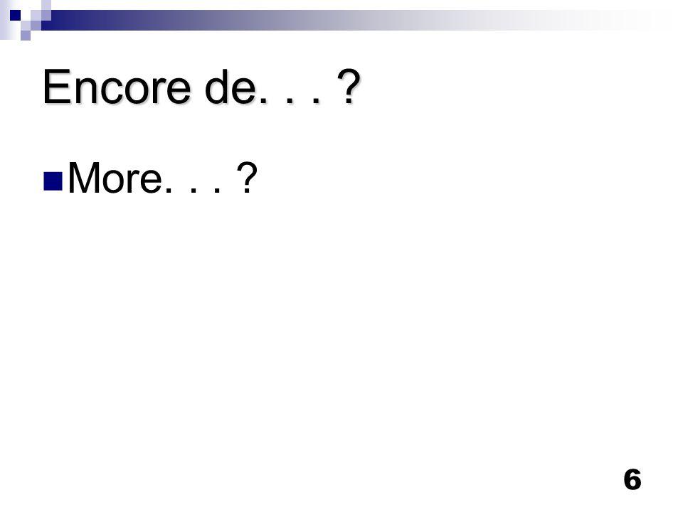 6 Encore de... More...