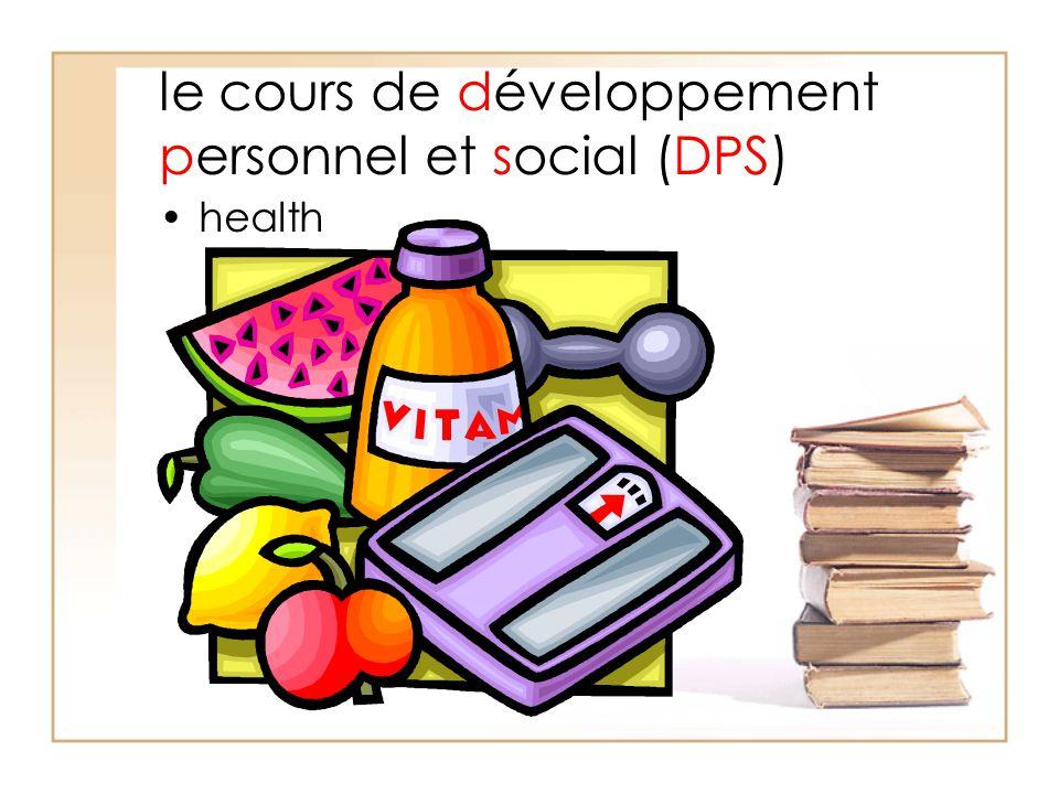 le cours de développement personnel et social (DPS) health