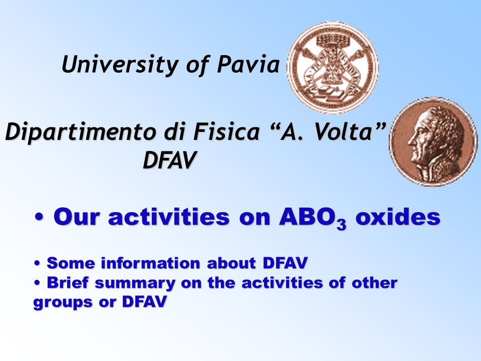 Our activities on ABO 3 oxides Our activities on ABO 3 oxides Some information about DFAV Some information about DFAV Brief summary on the activities