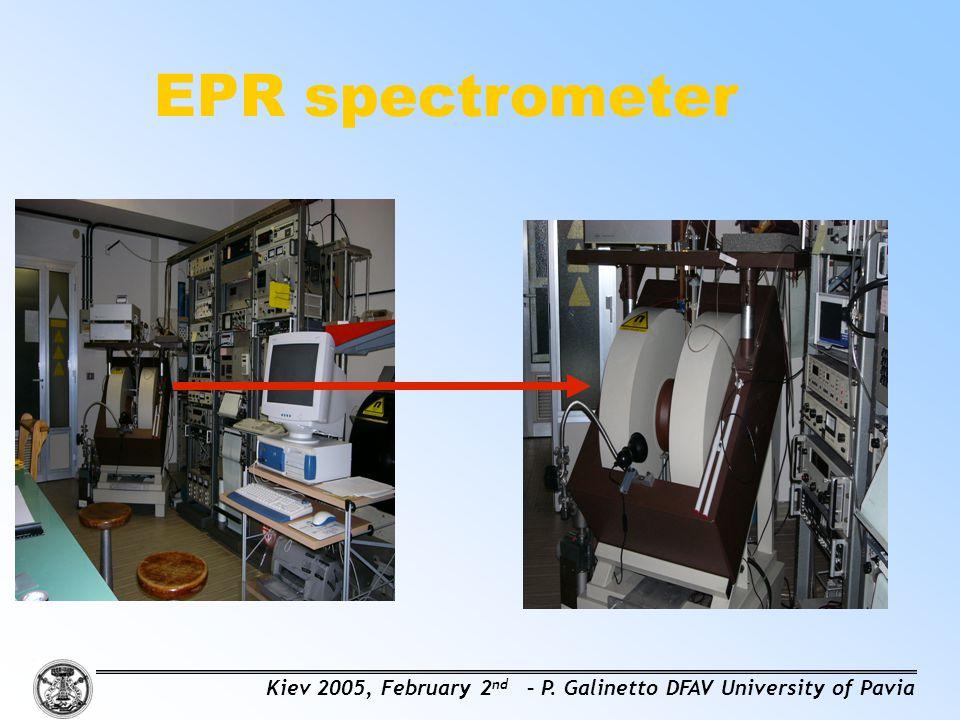 EPR spectrometer Kiev 2005, February 2 nd – P. Galinetto DFAV University of Pavia